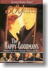 Happy-Goodmans-50-Years-The-Happy-Goodmans