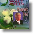 Walt-Mills-Moments-Past