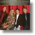Gaither-Vocal-Band-Give-It-Away
