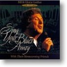 Gaither-Homecoming-Sing-Your-Blues-Away