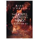 Kirk-Whalum-DVD-The-Gospel-According-to-Jazz-Chapter-III