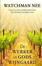 GELOOFSOPBOUW-Watchman-Nee-Werker-in-Gods-wijngaard