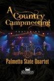 "Palmetto State Quartet ""A Country Campmeeting""_10"