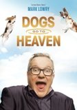 "Mark Lowry ""Dogs Go To Heaven""_10"