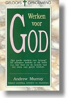 """Andrew Murray """"Werken voor God"""""""