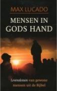 "Max Lucado ""Mensen in Gods Hand"""