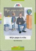 """KINDERBOEK B. Wiersema """"Mijn papa is niks"""""""