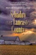 "ROMAN Mindy Starns Clark ""Schaduw over Lancaster County"""