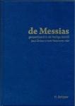 """GELOOFSOPBOUW Hendrik Schipper """"De Messias geopenbaard"""""""
