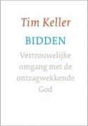 """GELOOFSOPBOUW Tim Keller """"Bidden"""""""