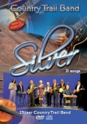 Country Trail Band, SILVER 25 jaar Country Trail Band
