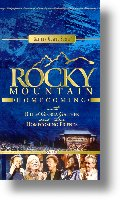 """Gaither Homecoming """"Rocky Mountain Homecoming"""""""
