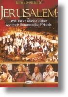 "Gaither Homecoming ""Jerusalem"""