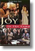 """Gaither Homecoming """"Joy In The Camp"""""""