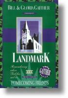"""Gaither Homecoming """"Landmark"""""""