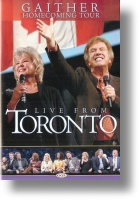 """Gaither Homecoming """"Live From Toronto"""""""