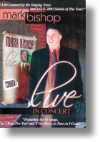 "Mark Bishop ""LIVE In Concert"""