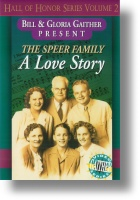 """Speer Family """"A Love Story"""""""