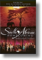 """Gaither Homecoming """"South African Homecoming"""""""