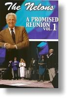 """Nelons """"A Promised Reunion"""" Vol. 1"""