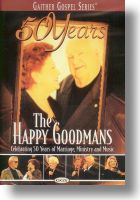 "Happy Goodmans ""50 Years The Happy Goodmans"""
