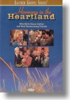 """Gaither Homecoming """"Harmony In The Heartland"""""""