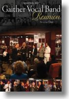 "Gaither Vocal Band ""Reunion"" - Vol 1"