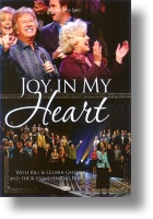 """Gaither Homecoming """"Joy In My Heart"""""""