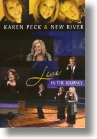 "Karen Peck & New River ""LIVE In The Journey"""