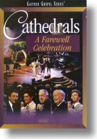 """Cathedrals """"A Farewell Celebration"""""""