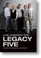 "Legacy Five ""God`s Been Good"""