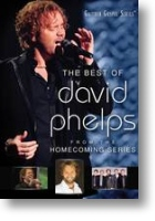 "David Phelps ""The Best Of David Phelps"""