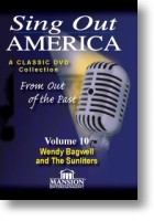 "Sing Out America Volume 10 ""Wendy Bagwell and the Sunliters"""