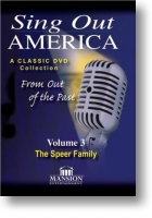 "Speer Family ""Sing Out America"" Volume 3"