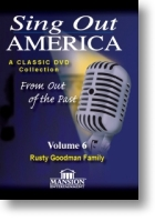"""Sing Out America Volume 6 """"Rusty Goodman Family"""""""