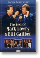 """Mark Lowry & Bill Gaither """"The Best Of Mark Lowry & Bill Gaither"""" Vol 2"""