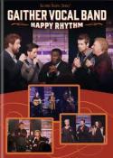 "Gaither Vocal Band ""Happy Rhythm"""