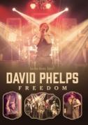 "David Phelps ""Freedom"""