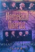 """Homeland Quartet """"What A Meeting"""" LIVE"""