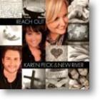 """Karen Peck & New River """"Reach Out"""""""