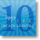 "Legacy Five ""Decade"""