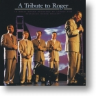 """Legacy Five """"A Tribute To Roger"""""""