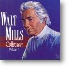 "Walt Mills ""Collection Vol 1"""