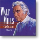 "Walt Mills ""Collection Vol 2"""