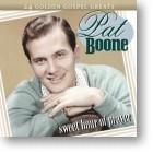 "Pat Boone, ""Sweet Hour Of Prayer"""