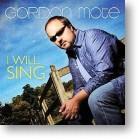 """Gordon Mote """"I Will Sing"""""""