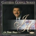 """Jake Hess """"I`ve Been There"""""""