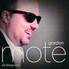 """Gordon Mote """"All Things New"""""""