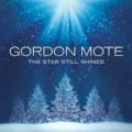 "CD Gordon Mote ""The Star Still Shines"""