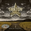 """Canton Juction """"Show Me Your Way"""""""